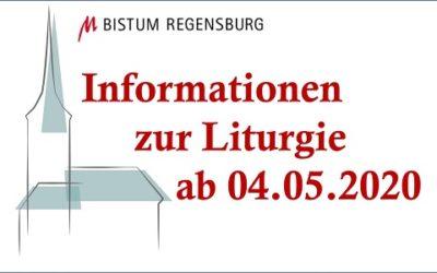 Liturgie in der Pfarreiengemeinschaft ab 04.05.2020